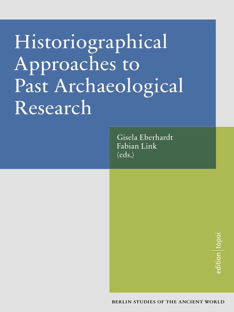 Histories of Archaeology | Archaeology | Historiography