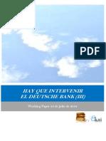 HAY QUE INTERVENIR EL DEUTSCHE BANK (III)