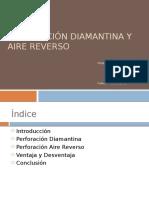 Perforación Diamantina y Aire Reverso