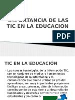 Importancia de Las Tic en La Educacion