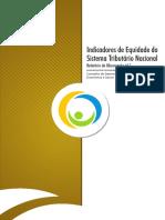 Indicadores de Equidade Do Sistema Tributario Nacional - Relatório de Observação n.º 1 - 06.2009 - 2009 (1)