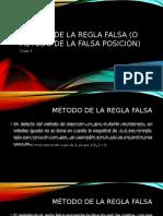 Método de La Regla Falsa (o Falsa Posición)