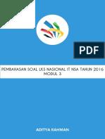 Pembahasan Soal Lks Nasional It Nsa Tahun 2016 Modul 3
