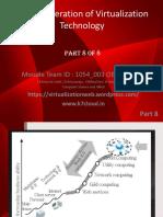 Next Generation of Virtualization Technology Part 8 of 8