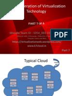 Next Generation of Virtualization Technology Part 7 of 8
