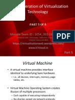 Next Generation of Virtualization Technology Part 5 of 8