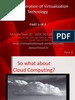 Next Generation of Virtualization Technology Part 4 of 8