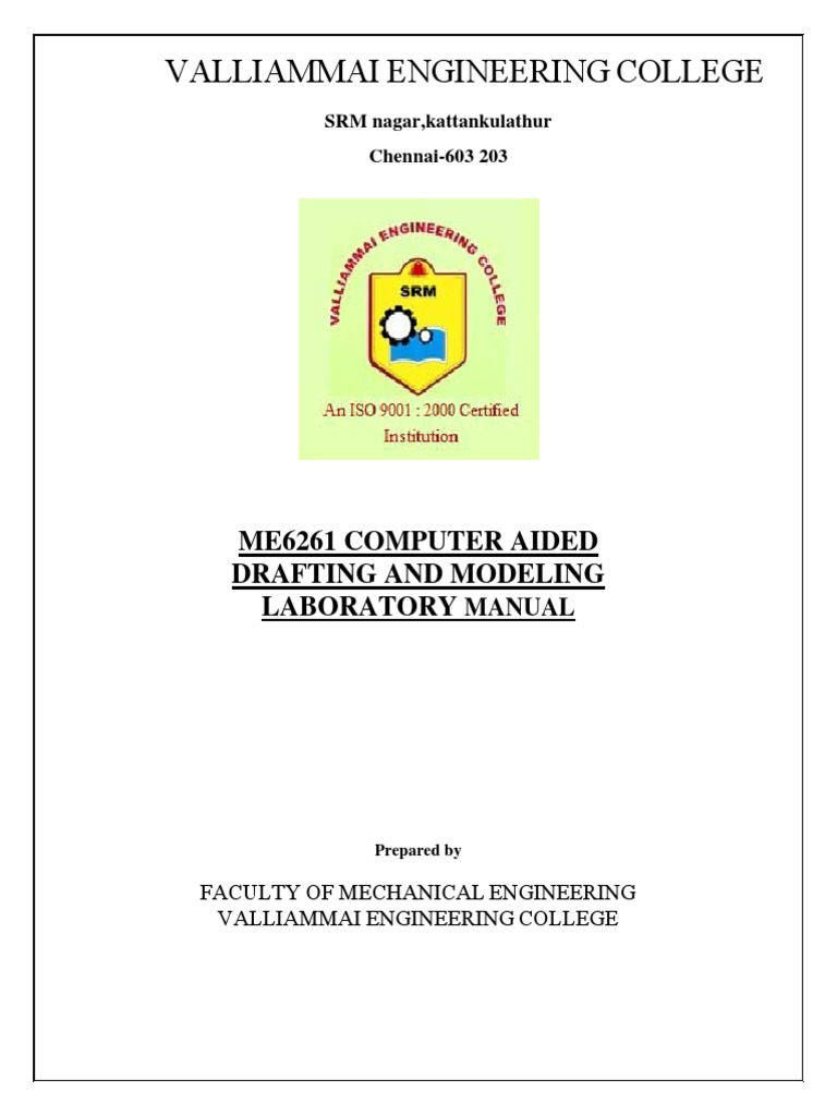 ME6261-Computer Aided Drafting and Modeling Lab.pdf | Computer Graphics |  Auto Cad