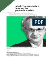 Amin Maalouf. La Xenofobia y El Populismo Son Las Consecuencias de La Crisis Europea