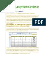 Cómo Calcular La Probabilidad de Completar Un Proyecto en Un Tiempo Determinado Utilizando PERT