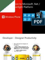 Introduction to Microsoft .Net , Silverlight Platform