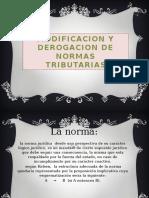MODIFICACION Y DEROGACION DE NORMAS TRIBUTARIAS.pptx