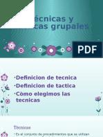 130499558-Tecnicas-y-tacticas-grupales.pptx