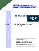 Estadisticas del sector eléctrico de El Salvador. SIGET 2012.