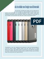 Añade Personalidad a Tu Celular Con El Mejor Case Del Mercado.