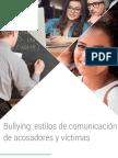 M4_VIDEO_3_BULLYING_ESTILOS_DE_COMUNICACION_DE_ACOSADORES_Y_VICTIMAS.pdf