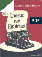 Crónicas Casi Históricas 2 - Ramón Illán Bacca