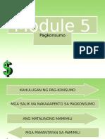 Pagkonsumo - Module 5 Araling Panlipunan Grade 10