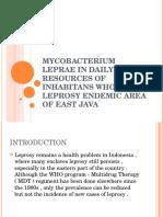 Mycobacterium Leprae in Daily Water Resources of Inhabitans