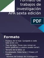 Formato de Trabajos de Investigación APA 6