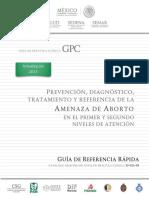 Prevencion, Diagnostico, Tratamiento y Referencia de La Amenaza de Aborto