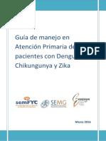 Guía de manejo en Atención Primaria de pacientes con Dengue, Chikungunya y Zika.pdf