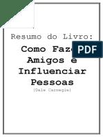 """Resumo Do Livro """"Como Fazer Amigos e Influenciar Pessoas"""""""