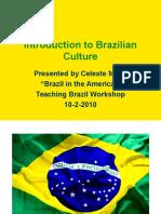 -Introduction to Brazilian Culture- A Powerpoint Presentation by Celeste Mann