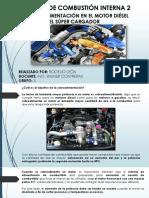 Rogelio Santiago León Japa_3514991_assignsubmission_file_sobrealimentación en Motores Diésel y Súper Cargador