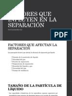Factores Que Influyen en La Separacion
