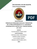 PRINCIPALES PROBLEMAS SOCIALES Y PERCEPCIÓN DE LA POBLACIÓN RESPECTO A LA SEGURIDAD  CIUDADANA EN EL DISTRITO DE J. HUNTER PERIODO  2011-2015