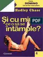 James Hadley Chase - Si Cu Mine Ce o Sa Se Intample.pdf