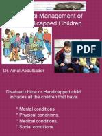dentalmanagementofhandicappedchildren-130320115542-phpapp02.ppt