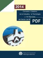 Convenio Colectivo de La Industria La Tecnologia y Los Servicios Del Sector Del Metal de Valencia 2012 2014