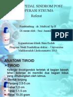 Carpo-pedal Syndrom Post Operasi Struma - Suci Ananda, S.ked