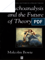 Malcolm Bowie-Psychoanalysis and the Future of Theory (Bucknell Lectures in Literary Theory) (1993)