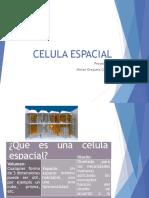 CELULA ESPACIAL