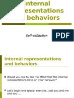 Internal Representations and Behaviors
