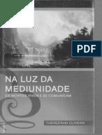 Na Luz Da Mediunidade (Therezinha Oliveira)