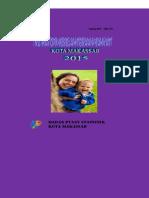 Indikator Kesejahteraan Rakyat Kota Makassar 2015