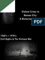 Historical Violent Crime Presentation Kansas City
