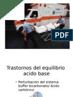 TRASTORNOS-DEL-EQUILIBRIO-ACIDO-BASE.ppt