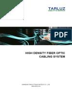 High Density Fiber Optic Cabling System