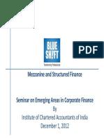 Mezzanine and Structured Finance 1st Dec 12 Pankaj Wadhawan