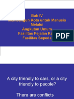 Bab 4 Membangun Kota Untuk Manusia
