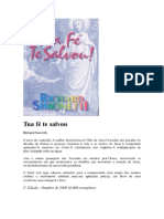 3-Tua Fe Te Salvou Richard Simonetti - Richard Simoneti