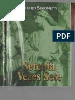 5-Setenta Vezes Sete (Richard Simonetti) - Autor Desconhecido