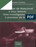 Arnaldo Cortina - O príncipe de Maquiavel e seus leitores - Uma investigação sobre o processo de leitura.pdf
