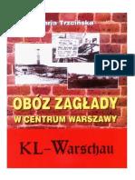 Obóz Zagłady w Centrum Warszawy - KL Warshau - Maria Trzcińska