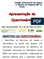 Apresentação Questionário Bpc Na Escola Estado Minas Gerais 01-07-13